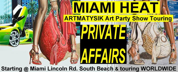 MIAMI-HEAT-SOUTH-BEACH-PRIVATE-AFFAIRS-SHOW-BY-ARTMATYSIK-OR